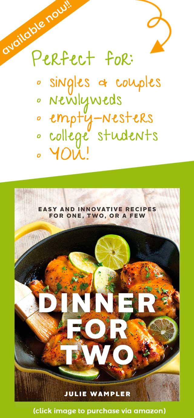 Dinner for Two Cookbook by Julie Wampler
