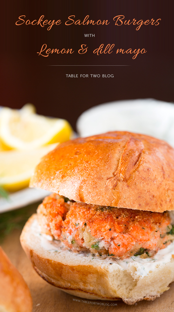 Sockeye Salmon Burgers with Lemon and Dill Mayo | www.tablefortwoblog.com