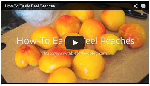 Video Tutorial On How To Peel Peaches Table For Two 174 By