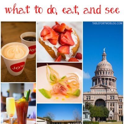 Traveling to Austin, Texas? You have to read this post on tablefortwoblog.com on what to do, what to eat, what to see!