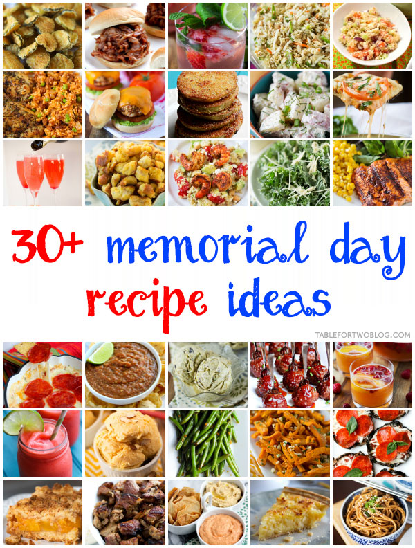 30+ Memorial Day Recipe Ideas on tablefortwoblog.com