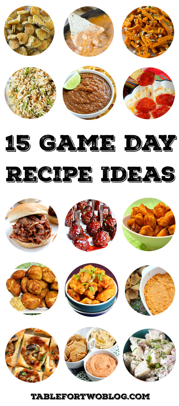 15 Game Day Recipe Ideas Table For Two By Julie Wampler