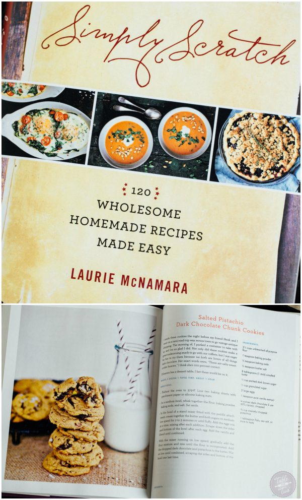 Simply Scratch: 120 Wholesome Homemade Recipes Made Easy by Laurie McNamara