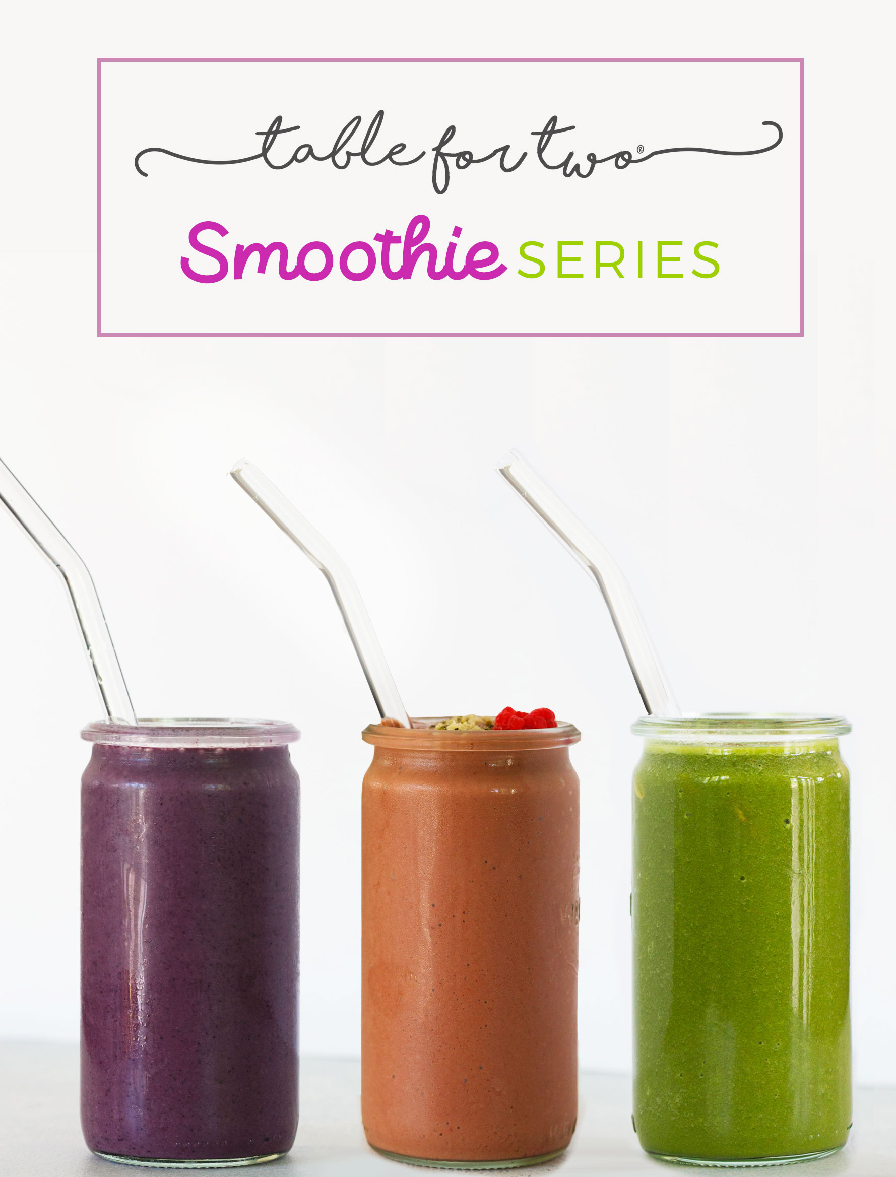 Table for Two's Smoothie Series
