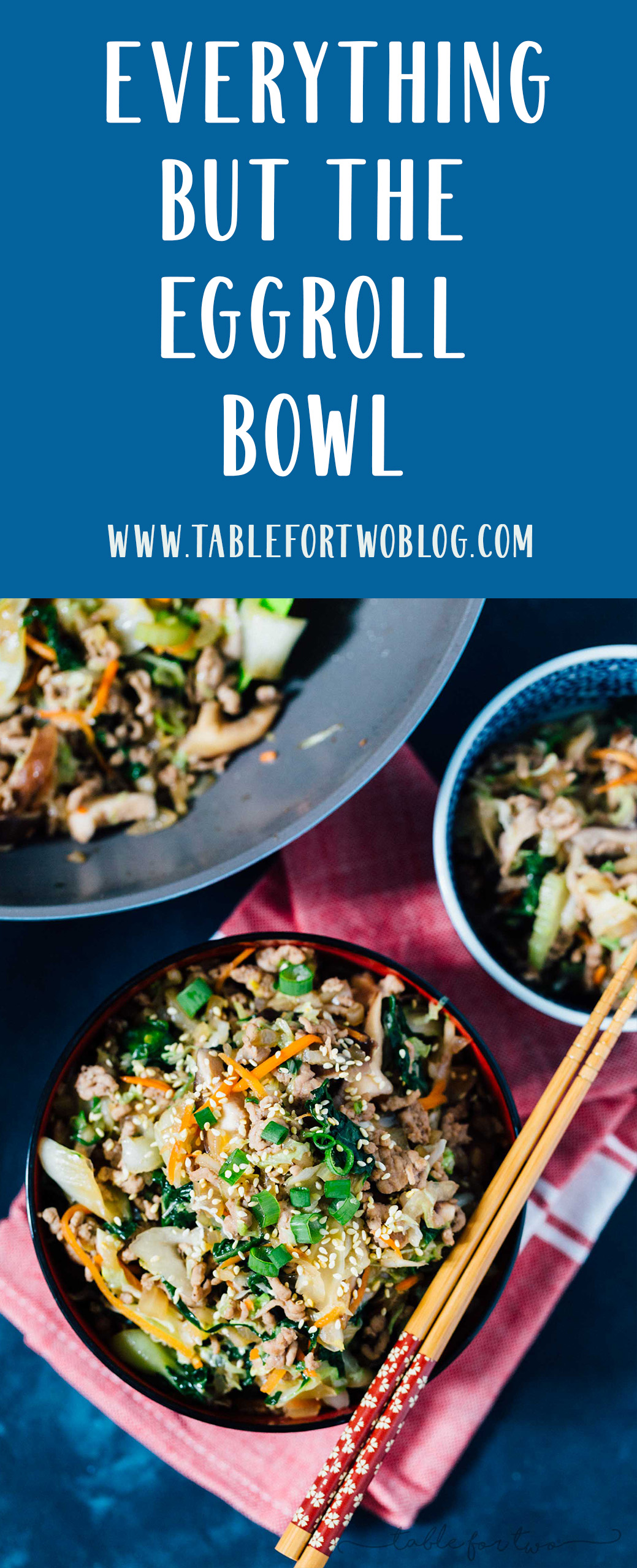 An eggroll in a bowl is your key to have all the eggroll filling you want! #eggrollbowl #eggroll #tablefortwoblog #chinesefood #asiancooking
