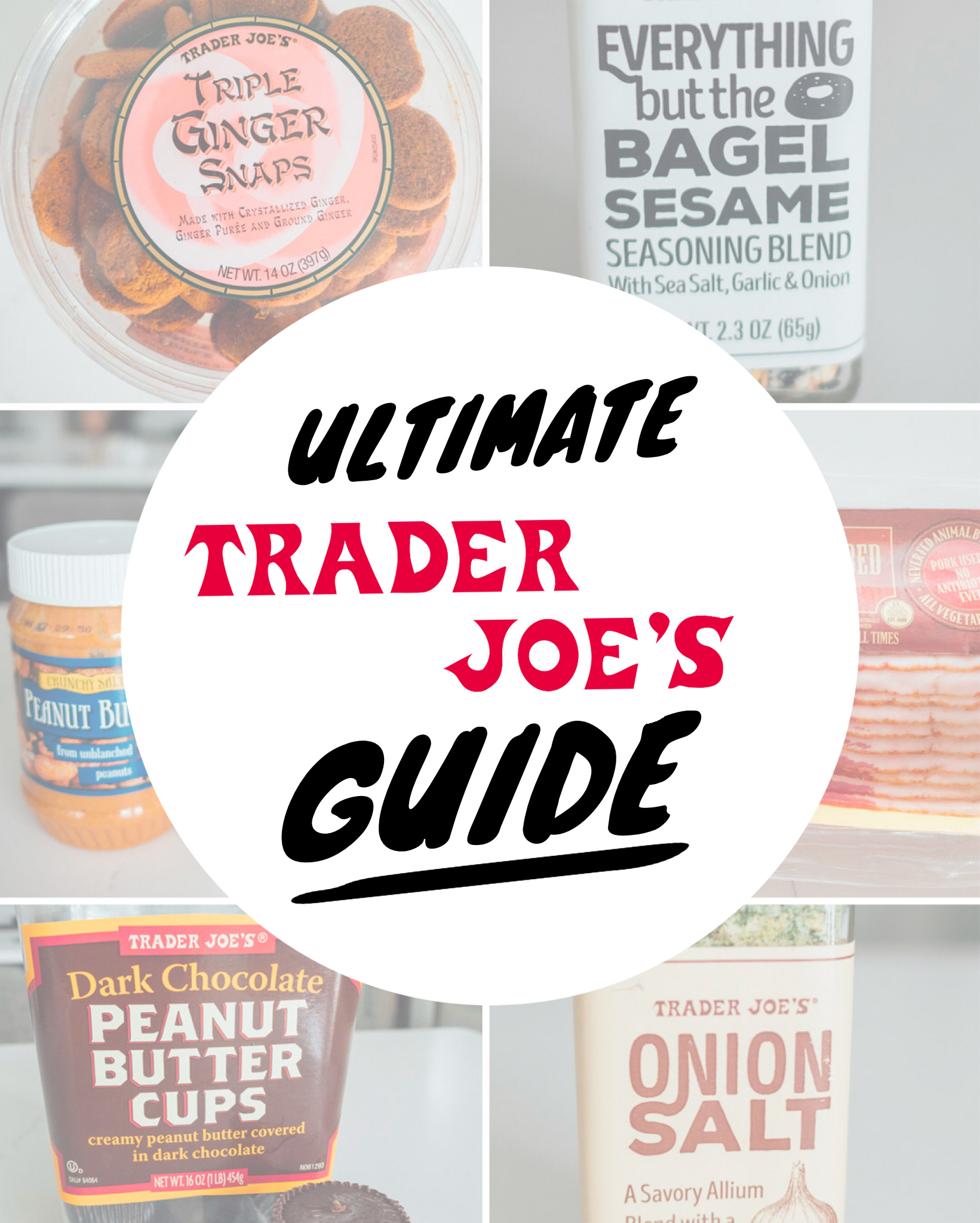 The ultimate guide for what to buy at Trader Joe's!