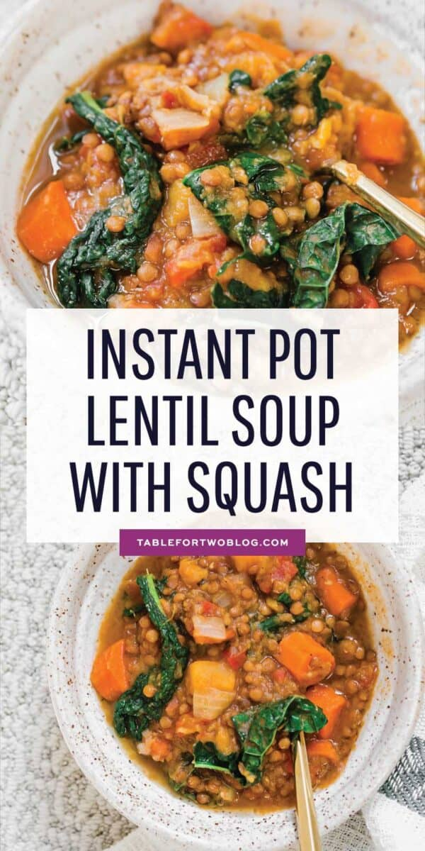 A quick lentil soup made in the Instant Pot and loaded with veggies for a deliciously cozy soup for any time of year! #instantpot #pressurecooker #instantpotrecipes #soupseason #soupson #souprecipe #lentils #lentilrecipe